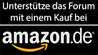 Unterstütze das Forum mit einem Kauf bei Amazon!